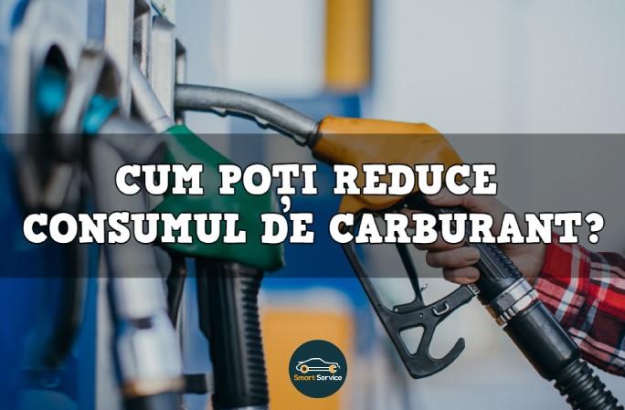 Cum poți reduce consumul de carburant?